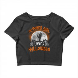 this october girl loves halloween Crop Top | Artistshot