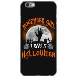 this november girl loves halloween iPhone 6/6s Case | Artistshot