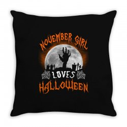 this november girl loves halloween Throw Pillow | Artistshot