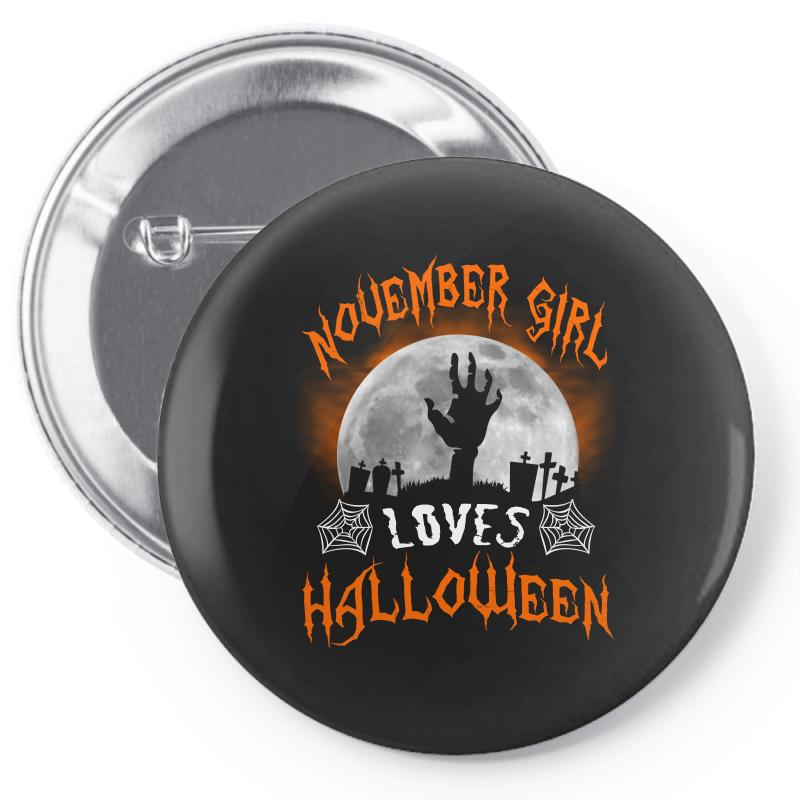 This November Girl Loves Halloween Pin-back Button | Artistshot