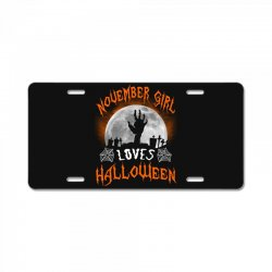 this november girl loves halloween License Plate | Artistshot