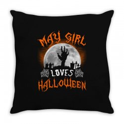 this may girl loves halloween Throw Pillow | Artistshot