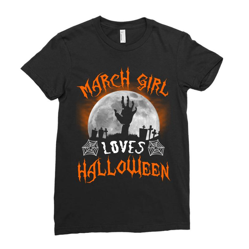 This March Girl Loves Halloween Ladies Fitted T-shirt | Artistshot