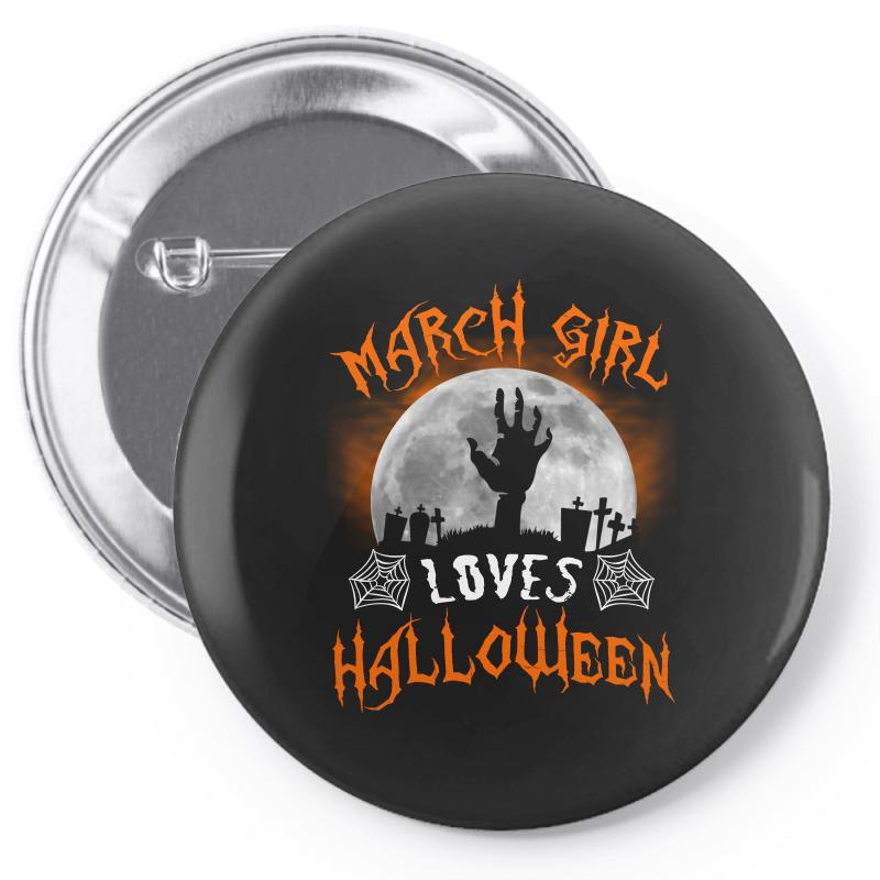 This March Girl Loves Halloween Pin-back Button | Artistshot