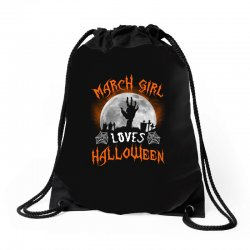 this march girl loves halloween Drawstring Bags | Artistshot