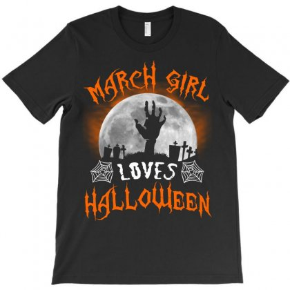 This March Girl Loves Halloween T-shirt Designed By Twinklered.com