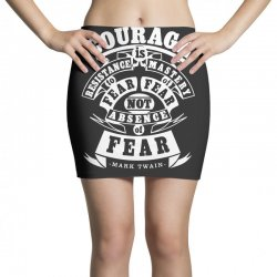 courage is fear resistance Mini Skirts | Artistshot