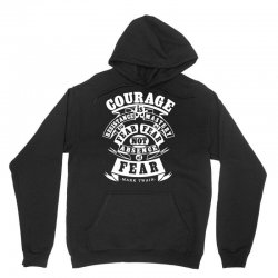 courage is fear resistance Unisex Hoodie | Artistshot