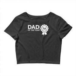 dad of the year Crop Top | Artistshot