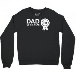 dad of the year Crewneck Sweatshirt | Artistshot