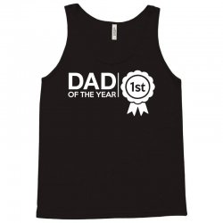 dad of the year Tank Top | Artistshot