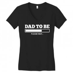 dad to be Women's V-Neck T-Shirt | Artistshot