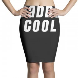 daddy cool Pencil Skirts | Artistshot