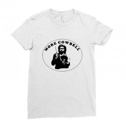 more cowbell Ladies Fitted T-Shirt | Artistshot