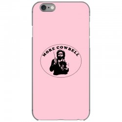 more cowbell iPhone 6/6s Case | Artistshot