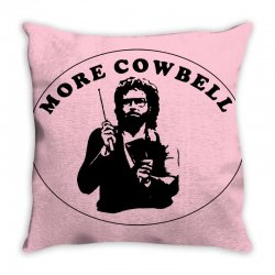 more cowbell Throw Pillow | Artistshot