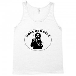more cowbell Tank Top | Artistshot