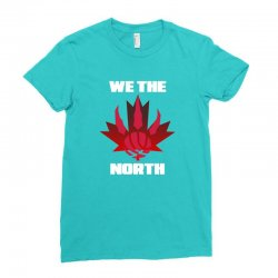 we the north Ladies Fitted T-Shirt | Artistshot