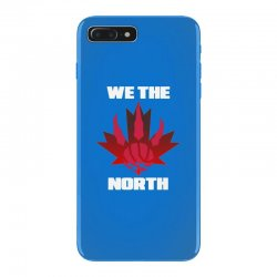 we the north iPhone 7 Plus Case | Artistshot