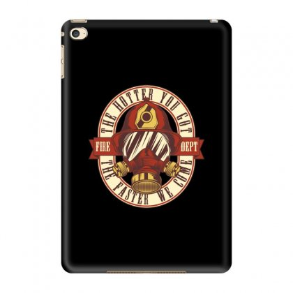 The Hotter You Got The Faster We Come Ipad Mini 4 Case Designed By Emardesign