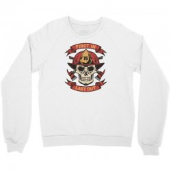 First in Last out Crewneck Sweatshirt | Artistshot