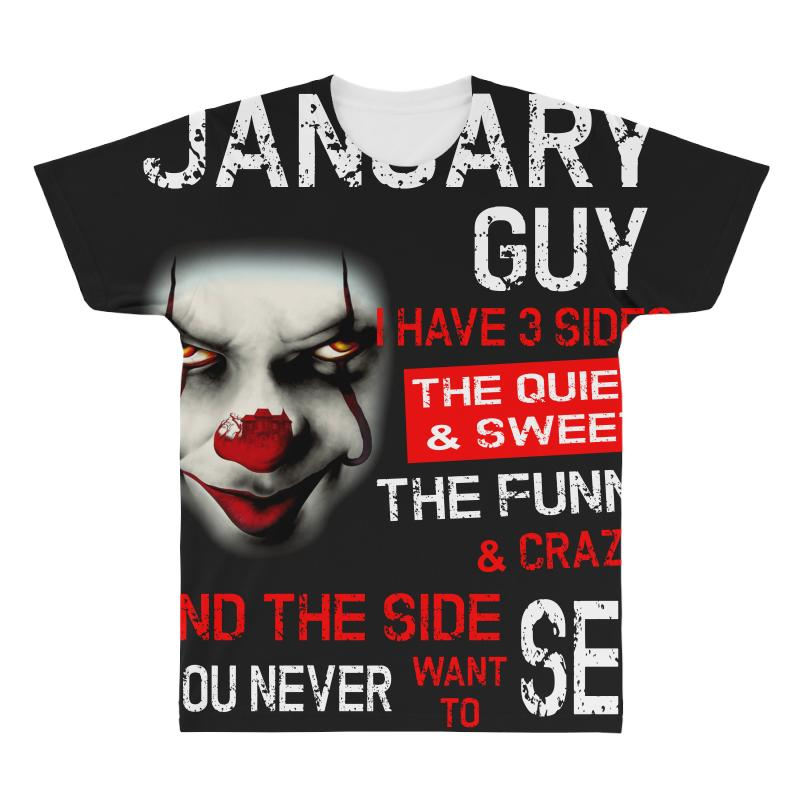 I'm A January Guy I Have 3 Sides Pennywise All Over Men's T-shirt | Artistshot