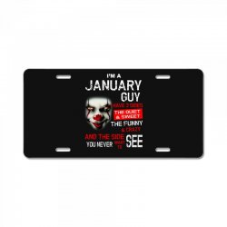 I'm a January guy I have 3 sides Pennywise License Plate | Artistshot