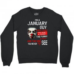 I'm a January guy I have 3 sides Pennywise Crewneck Sweatshirt | Artistshot