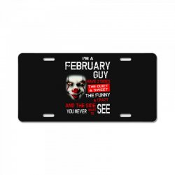 I'm a February guy I have 3 sides Pennywise License Plate | Artistshot