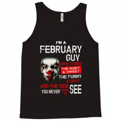 I'm a February guy I have 3 sides Pennywise Tank Top | Artistshot