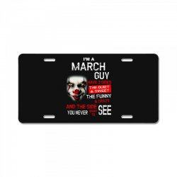 I'm a March guy I have 3 sides Pennywise License Plate | Artistshot