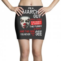 I'm a March guy I have 3 sides Pennywise Mini Skirts | Artistshot