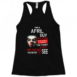 I'm a April  guy I have 3 sides Pennywise Racerback Tank | Artistshot
