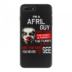 I'm a April  guy I have 3 sides Pennywise iPhone 7 Plus Case | Artistshot