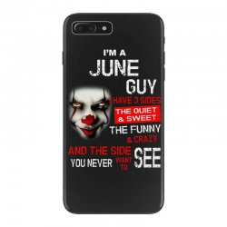 I'm a June guy I have 3 sides Pennywise iPhone 7 Plus Case | Artistshot