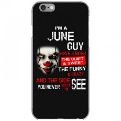 I'm a June guy I have 3 sides Pennywise iPhone 6/6s Case | Artistshot