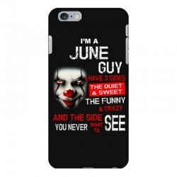 I'm a June guy I have 3 sides Pennywise iPhone 6 Plus/6s Plus Case | Artistshot