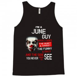 I'm a June guy I have 3 sides Pennywise Tank Top | Artistshot
