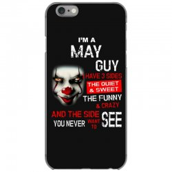 I'm a May guy I have 3 sides Pennywise iPhone 6/6s Case | Artistshot