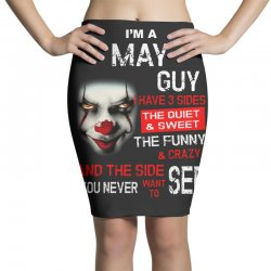 I'm a May guy I have 3 sides Pennywise Pencil Skirts | Artistshot