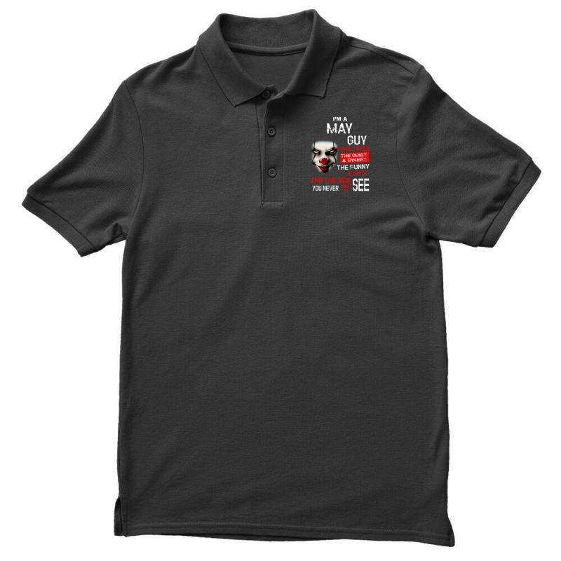 I'm A May Guy I Have 3 Sides Pennywise Men's Polo Shirt | Artistshot
