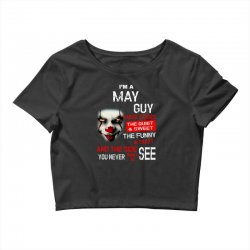 I'm a May guy I have 3 sides Pennywise Crop Top | Artistshot
