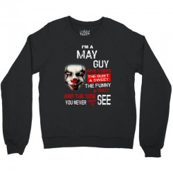 I'm a May guy I have 3 sides Pennywise Crewneck Sweatshirt | Artistshot