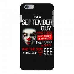 I'm a September guy I have 3 sides Pennywise iPhone 6 Plus/6s Plus Case | Artistshot