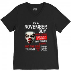 I'm a November guy I have 3 sides Pennywise V-Neck Tee | Artistshot