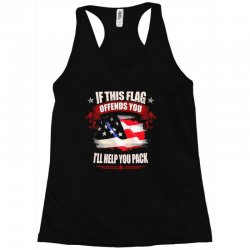 if this flag offends you i'll help you pack Racerback Tank | Artistshot