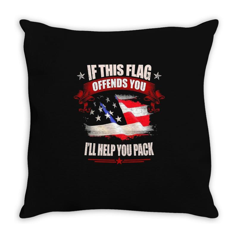 If This Flag Offends You I'll Help You Pack Throw Pillow | Artistshot