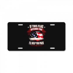 if this flag offends you i'll help you pack License Plate | Artistshot