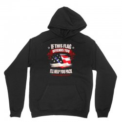 if this flag offends you i'll help you pack Unisex Hoodie | Artistshot