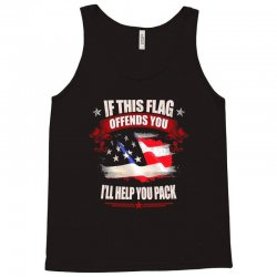 if this flag offends you i'll help you pack Tank Top | Artistshot